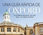 A Quick Guide to Oxford (Printed - in Spanish)