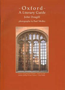 Oxford - A Literary Guide by John Dougill