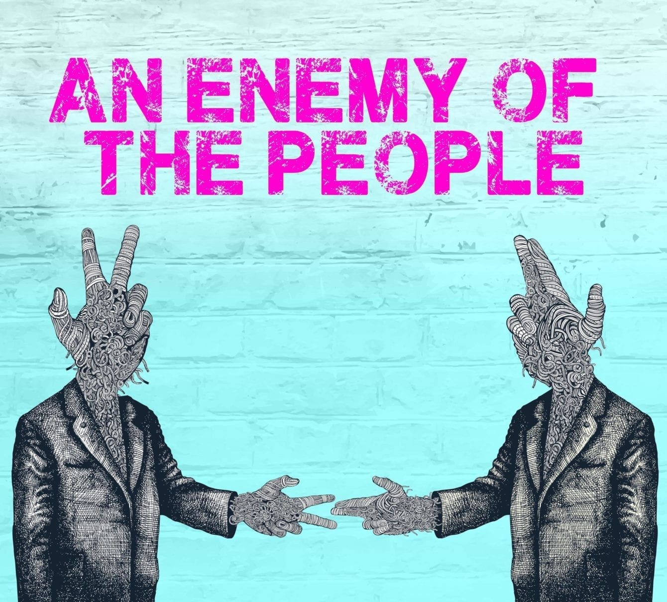 """an enemy of the people Ibsen's 1882 play, """"an enemy of the people,"""" is suddenly as timely as a tweet the political drama — about a scientist who tries to save his town."""