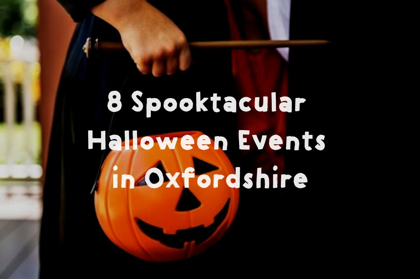 8 Spooktacular Halloween Events in Oxfordshire \u2013 Experience